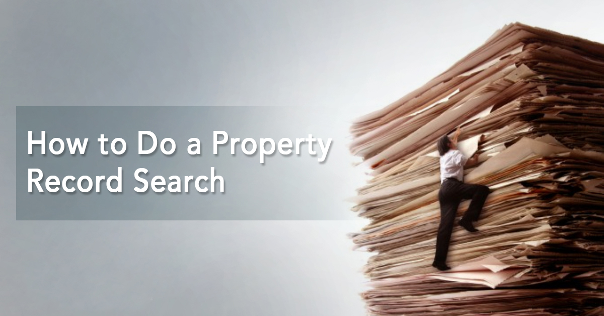 How to Do a Property Record Search