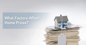 What Factors Affect Home Prices?