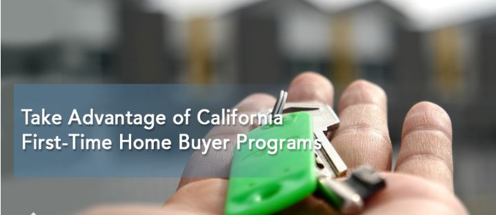 Take Advantage of California First-Time Home Buyer Programs