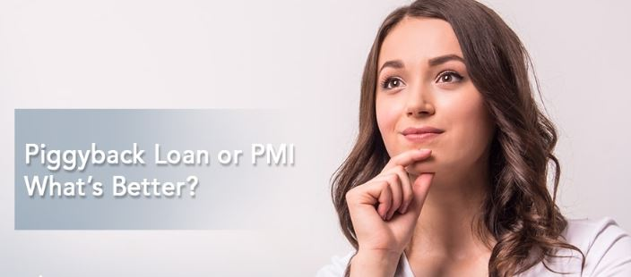 Piggyback Loan or PMI – What's Better?