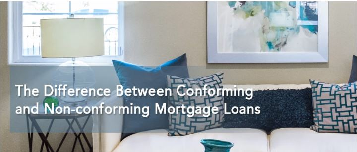 The Difference Between Conforming and Non-conforming Mortgage Loans