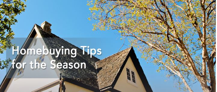 Homebuying Tips for the Season