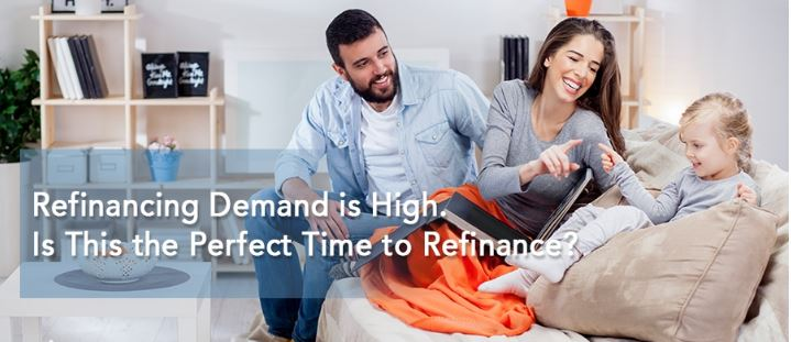 Refinancing Demand is High. Is This the Perfect Time to Refinance?