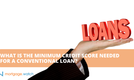WHAT IS THE MINIMUM CREDIT SCORE NEEDED FOR A CONVENTIONAL LOAN?
