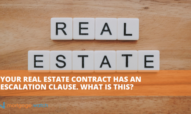 Your Real Estate Contract Has an Escalation Clause. What Is This?