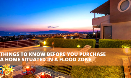 THINGS TO KNOW BEFORE YOU PURCHASE A HOME SITUATED IN A FLOOD ZONE