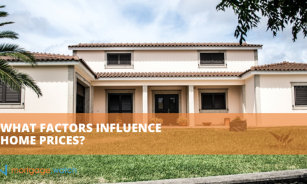 WHAT FACTORS INFLUENCE HOME PRICES?
