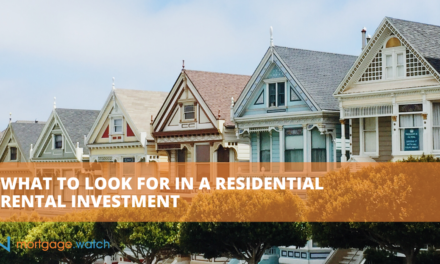 WHAT TO LOOK FOR IN A RESIDENTIAL RENTAL INVESTMENT