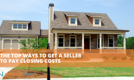 The Top Ways to Get a Seller to Pay Closing Costs