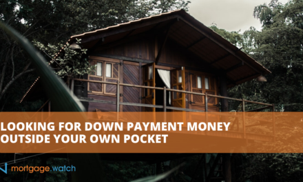 LOOKING FOR DOWN PAYMENT MONEY OUTSIDE YOUR OWN POCKET