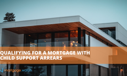 QUALIFYING FOR A MORTGAGE WITH CHILD SUPPORT ARREARS