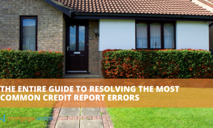 THE ENTIRE GUIDE TO RESOLVING THE MOST COMMON CREDIT REPORT ERRORS