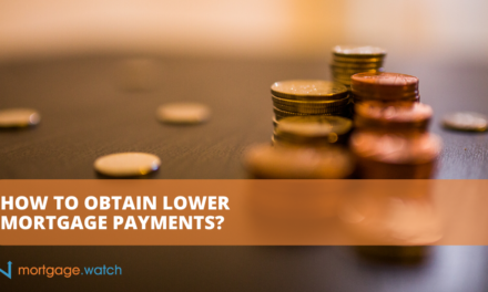HOW TO OBTAIN LOWER MORTGAGE PAYMENTS?