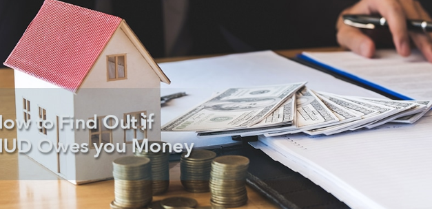 How to Find Out if HUD Owes you Money