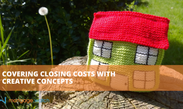 Covering Closing Costs with Creative Concepts