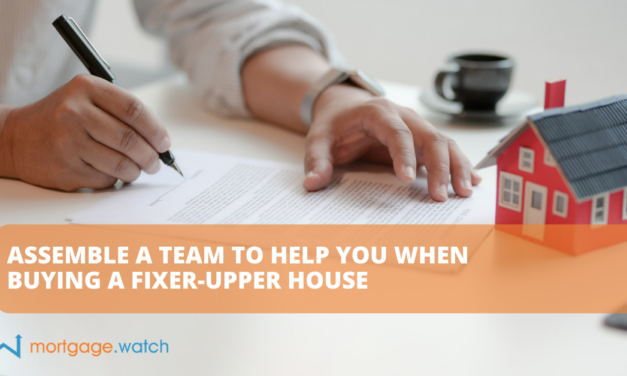 ASSEMBLE A TEAM TO HELP YOU WHEN BUYING A FIXER-UPPER HOUSE