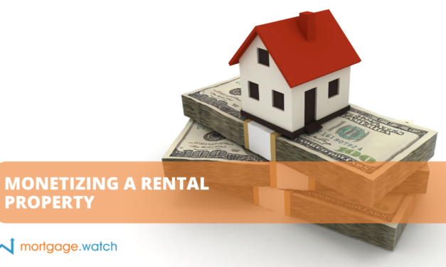 MONETIZING A RENTAL PROPERTY
