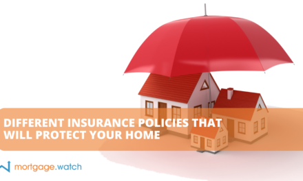 DIFFERENT INSURANCE POLICIES THAT WILL PROTECT YOUR HOME