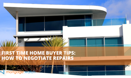 FIRST TIME HOME BUYER TIPS: HOW TO NEGOTIATE REPAIRS