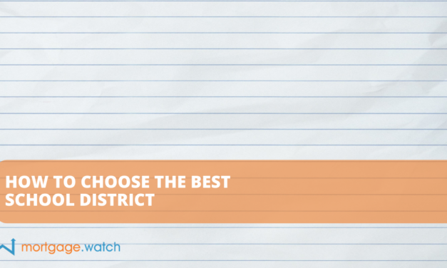 HOW TO CHOOSE THE BEST SCHOOL DISTRICT