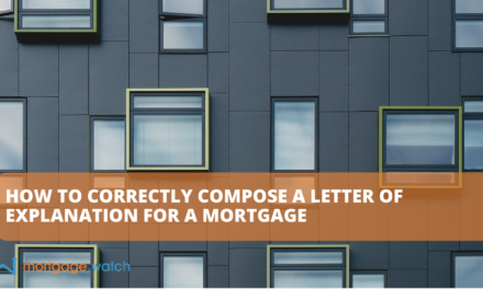 HOW TO CORRECTLY COMPOSE A LETTER OF EXPLANATION FOR A MORTGAGE